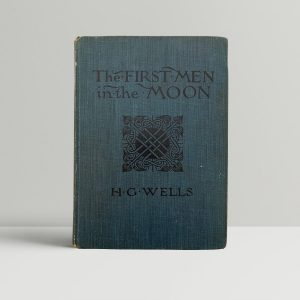 H G Wells First Men In the Moon First Edition