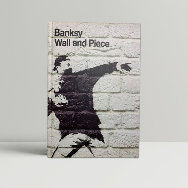 Banksy - Wall and Piece - First UK Edition 2005