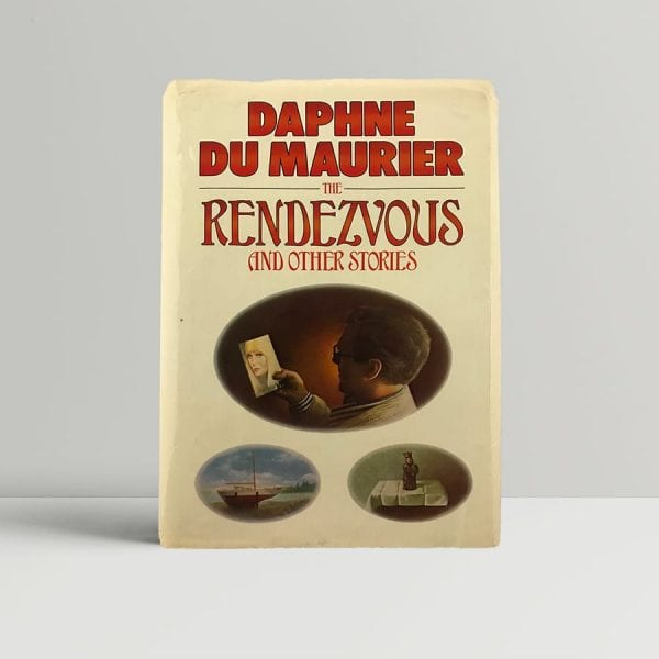 du maurier daphne the rendezvous first proof uk