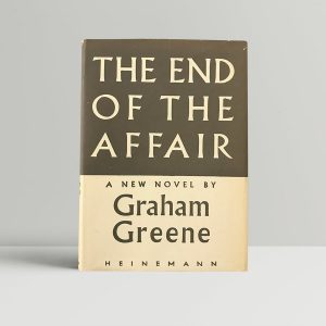 graham greene the end of the affair first edition1 1