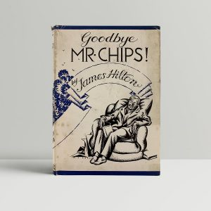 hilton james goodbye mr chips first uk edition 1934