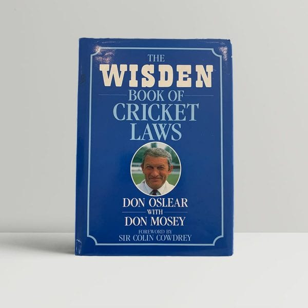 osler don and mosey don the wisden book of cricket laws first uk edition signed img 8585