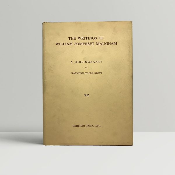 raymond toole stott the writings of william somerset maugham first uk edition 1956