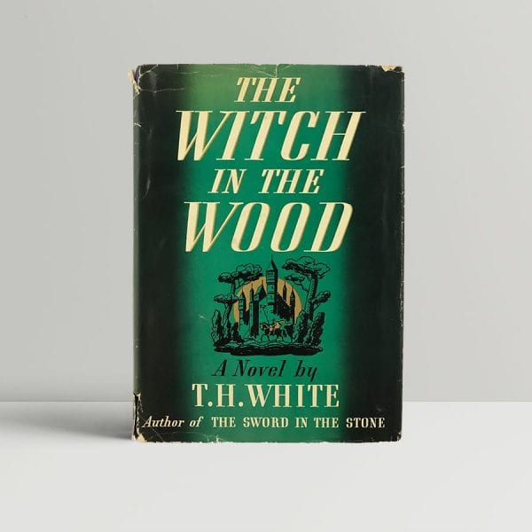 white t h the witch in the wood first us edition 1939
