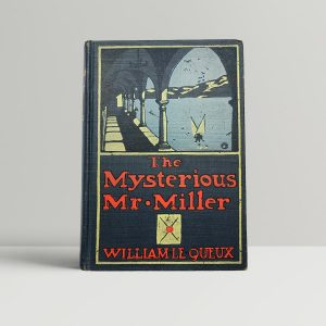 william le queux the mysterious mr miller first uk edition 1906