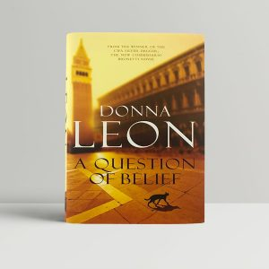 donna leon a question of belief first uk edition 2010 signed