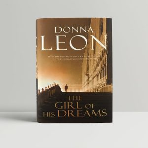 donna leon the girl of his dreams first uk edition 2008 signed