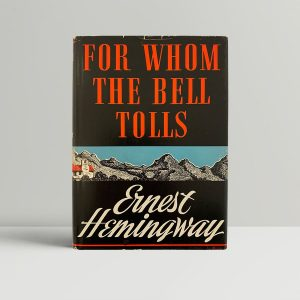 Hemingway For Whom The Bell Tolls First Edition