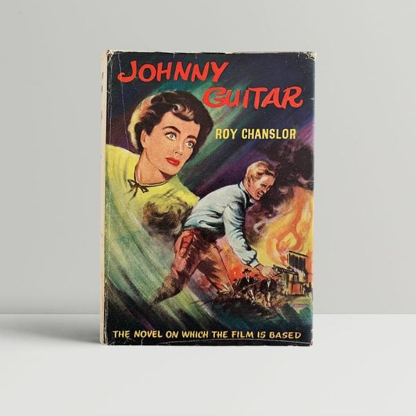chanslor roy johnny guitar first uk edition 1954