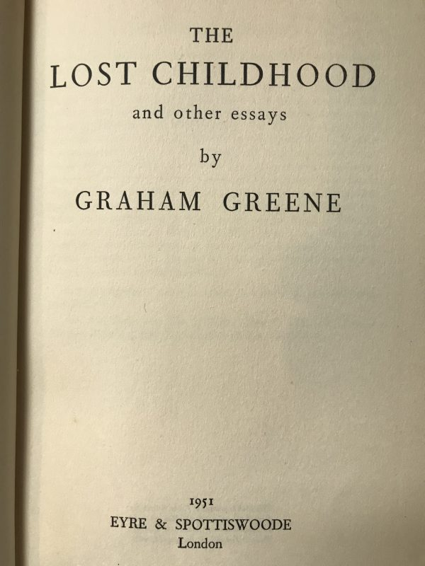 graham greene the lost childhood first edition3