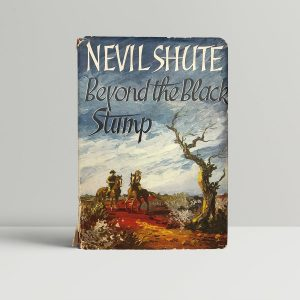 nevil shute beyond the black stump first uk edition 1956