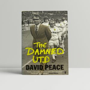 david peace the damed united signed edition1