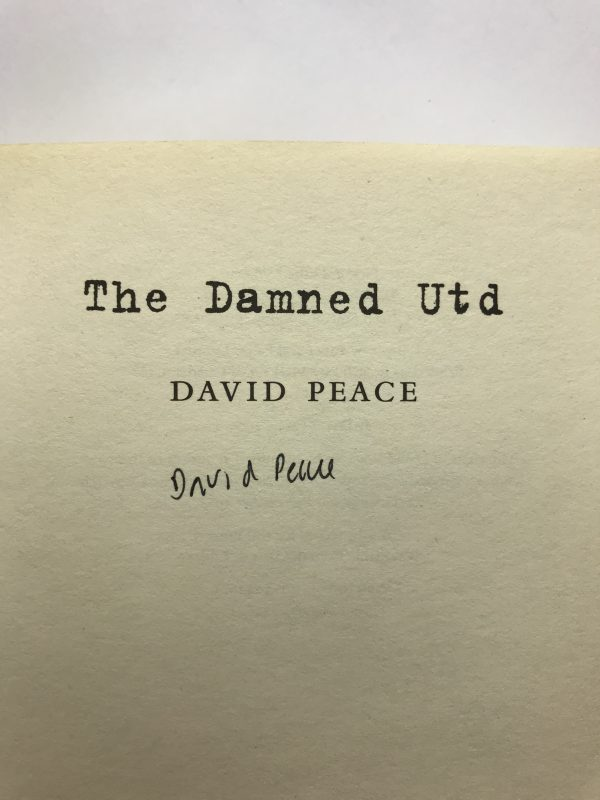 david peace the damed united signed edition2