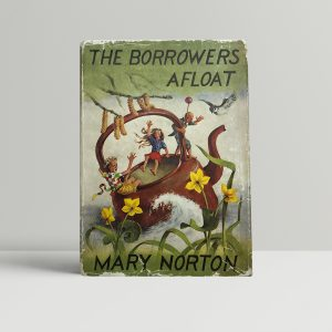 mary norton the borrowers afloat first edition1