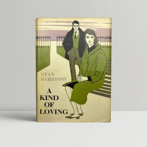 stan barstow a kind of loving first uk edition 1960