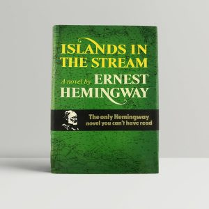 hemingway ernest islands in the stream first uk edition
