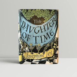 josephine tey the daughter of time first edition1