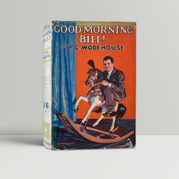 p g wodehouse good morning bill first uk edition 1928 11433