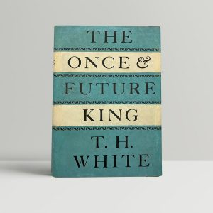 t h white the once and future king first uk edition 1958
