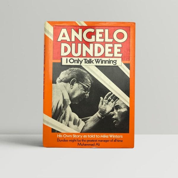 angelo dundee i only talk winning first uk edition 1983 signed