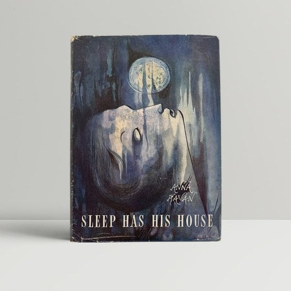 anna kavan sleep has his house first uk edition 1948