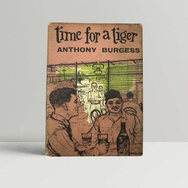 anthony burgess time for a tiger first uk edition 1956