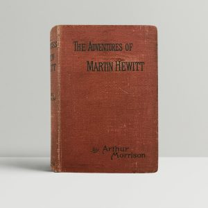 arthur morrison the adventures of martin hewitt first uk edition 1896