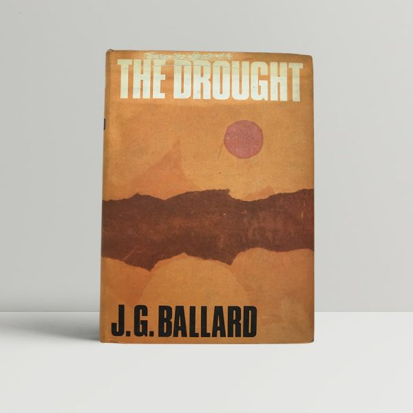 ballard j g the drought first uk edition