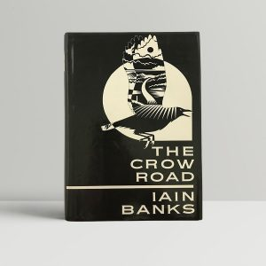 banks iain the crow road first uk edition 1992