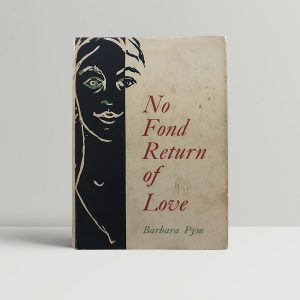 barbara pym no fond return of love first uk edition 1961