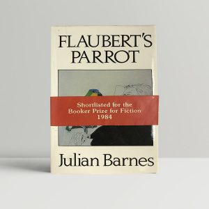 barnes julian flauberts parrot 1st uk edition 1984 with rare wrap around band