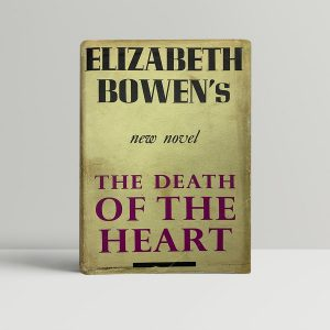 bowen elizabeth the death of the heart first uk edition