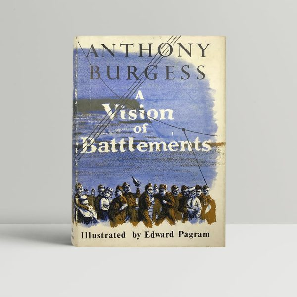 burgess anthony a vision of the battlements first uk edition
