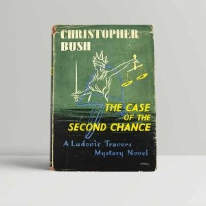 bush christopher the case of the second chance first uk edition 1946