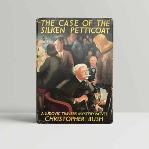 bush christopher the case of the silken petticoat first uk edition 1953