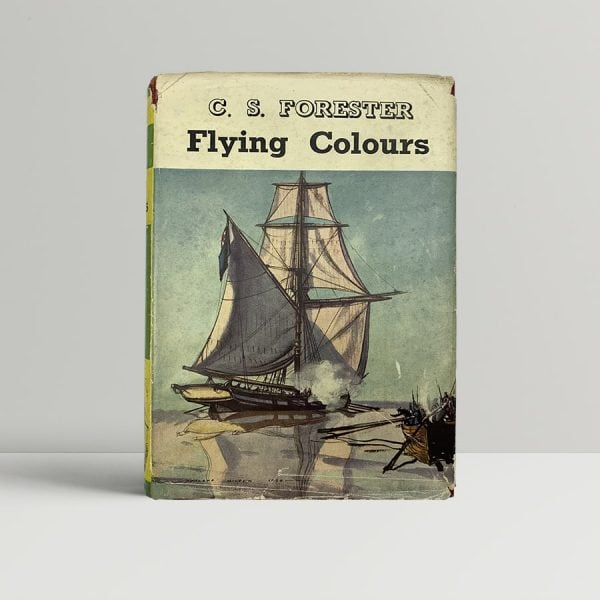 c s forester flying colours first uk edition 1938 signed 2