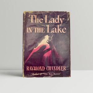 chandler raymond the lady in the lake first uk edition 1944