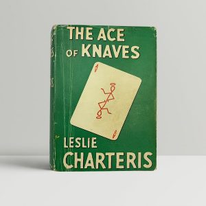 charteris leslie the ace of knaves first uk edition 1937