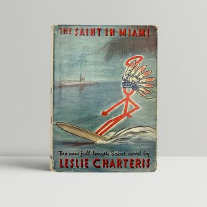 charteris leslie the saint in miami first uk edition 1941