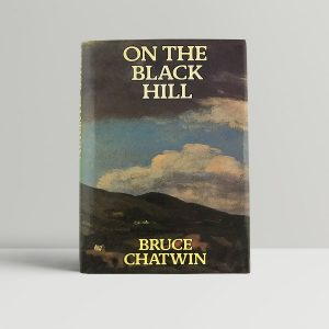 chatwin bruce on the black hill 1st uk edition 1982 signed