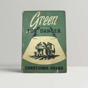 christianna brand green for danger first uk edition 1945