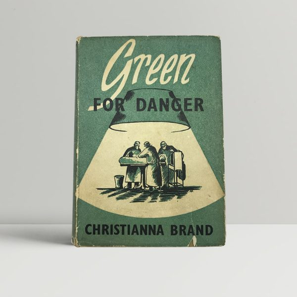 christianna brand green for danger first uk edition 1945