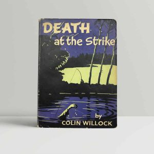 colin willock death at the strike first uk edition 1957