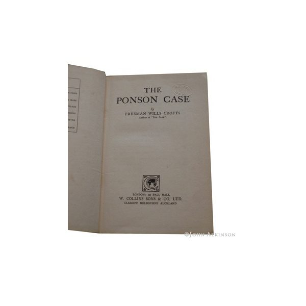 crofts freeman wills the ponson case first uk edition 1921 2