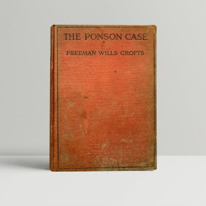 crofts freeman wills the ponson case first uk edition 1921