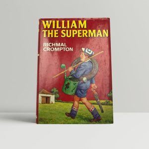 crompton richmal william the superman first uk edition