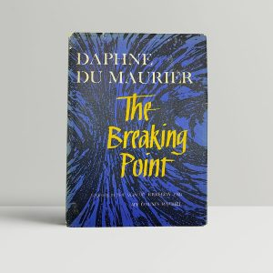 daphne du maurier the breaking point first us edition 1959 signed and inscribed
