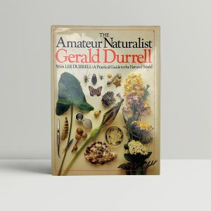 durrell gerald lee the amateur naturalist first uk edition 1982 signed