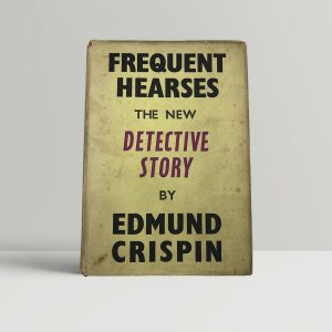 edmund crispin frequent hearses first uk edition 1950 2