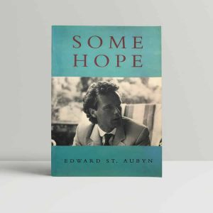 edmund st aubyn some hope first uncorrected proof copy 1994